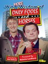 More Wit and Wisdom of Only Fools and Horses (eBook)