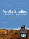 Media Studies (eBook): Theories and Approaches