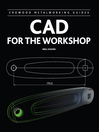 CAD for the Workshop (eBook)