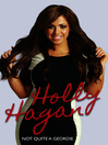 Holly Hagan--Not Quite a Geordie (eBook)