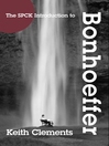The SPCK Introduction to Bonhoeffer (eBook)