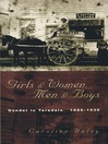 Girls and Women, Men and Boys (eBook): Gender in Taradale 1886-1930