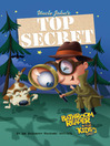 Uncle John's Top Secret Bathroom Reader for Kids Only! (eBook)