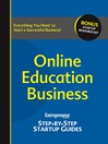 Online Education Business (eBook): Entrepreneur's Step-by-Step Startup Guide