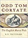 Odd Tom Coryate (eBook): The English Marco Polo