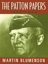 The Patton Papers (eBook): 1940-1945