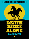 Death Rides Alone (eBook)
