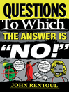 "Questions to Which the Answer is ""No!"" (eBook)"