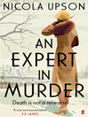 An Expert in Murder (eBook): Josephine Tey Series, Book 1