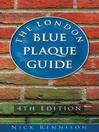 The London Blue Plaque Guide (eBook)
