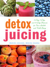 Detox Juicing (eBook): 3-Day, 7-Day, and 14-Day Cleanses for Your Health and Well-Being