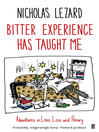 Bitter Experience Has Taught Me (eBook)