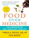 Food Over Medicine (eBook): The Conversation That Could Save Your Life