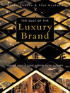 Cult of the Luxury Brand (eBook): Inside Asia's Love Affair with Luxury
