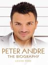 Peter Andre--The Biography (eBook)