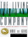 The Living Company (eBook): Growth, Learning and Longevity in Business