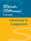 Rick Steves' Tour (eBook): Venice's Lagoon