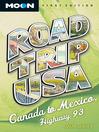 Canada to Mexico, Highway 93 (eBook)