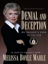 Denial and Deception (eBook): An Insider's View of the CIA