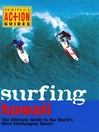 Surfing Hawaii (eBook): The Ultimate Guide to the World's Most Challenging Waves