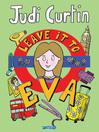 Leave it to Eva (eBook): Eva Series, Book 3