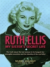 Ruth Ellis: My Sister's Secret Life eBook
