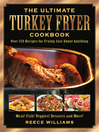The Ultimate Turkey Fryer Cookbook (eBook): Over 150 Recipes for Frying Just About Anything