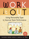 Work It Out, Rev. ed. (eBook): Using Personality Type to Improve Team Performance