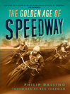 The Golden Age of Speedway (eBook)