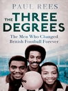 The Three Degrees (eBook)