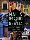 Nails, Noggins and Newels (eBook): An Alternative History of Every House
