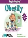 Simple Solutions Obesity (eBook): With Weight Loss Tips