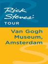 Rick Steves' Tour (eBook): Van Gogh Museum, Amsterdam