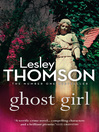 Ghost Girl (eBook): The Detective's Daughter Series, Book 2