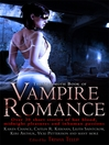 The Mammoth Book of Vampire Romance (eBook): Over 30 Short Stores of Hot Blood, Midnight Pleasures and Inhuman Passions