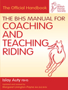 BHS Manual for Coaching and Teaching Riding (eBook)