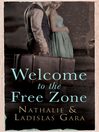 Welcome to the Free Zone (eBook)
