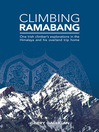 Climbing Ramabang (eBook): One Irish climber's explorations in the Himalaya and his overland trip home