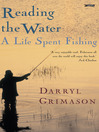 Reading the Water (eBook): A Life Spent Fishing