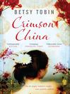 Crimson China (eBook)