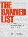 The Banned List (eBook): A Manifesto Against Jargon and Cliche