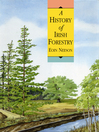 A History of Irish Forestry (eBook)