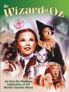 Wizard of Oz (eBook): An Over-the-Rainbow Celebration of the World's Favorite Movie