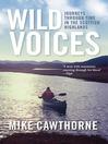 Wild Voices (eBook): Journeys Through Time in the Scottish Highlands