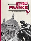 Let's Go France (eBook): The Student Travel Guide