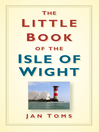 The Little Book of the Isle of Wight (eBook)