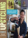 Upcycling (eBook): Create Beautiful Things with the Stuff You Already Have