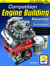 Competition Engine Building (eBook): Advanced Engine Design and Assembly Techniques