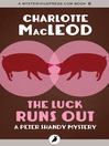 The Luck Runs Out (eBook)