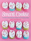 Smart Cookie (eBook): Transform Store-Bought Cookies Into Amazing Treats
